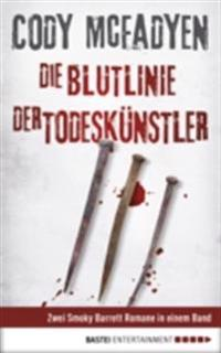 Die Blutlinie/Der Todeskunstler