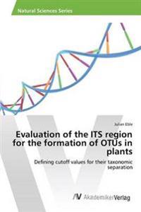 Evaluation of the Its Region for the Formation of Otus in Plants