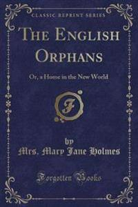 The English Orphans