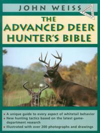 Advanced Deerhunter's Bible