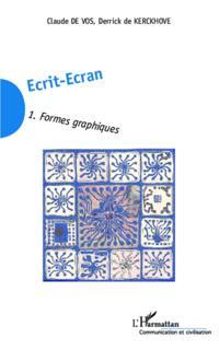 Ecrit-Ecran (Tome 1)