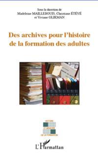 Archives pour l'histoire de la formation des adultes