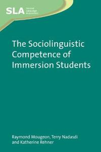 Sociolinguistic Competence of Immersion Students