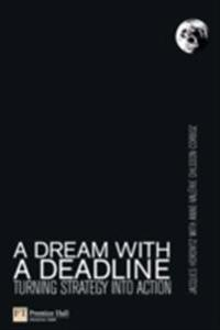 Dream with a Deadline