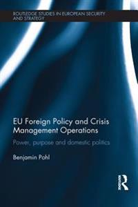 EU Foreign Policy and Crisis Management Operations