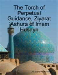 Torch of Perpetual Guidance, Ziyarat 'Ashura of Imam Husayn