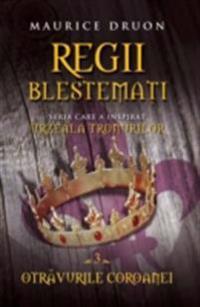 Regii blestemati 3. Otravurile coroanei