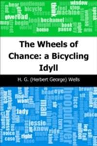 Wheels of Chance: a Bicycling Idyll