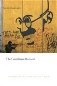 Gandhian Moment