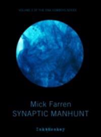 Synaptic Manhunt
