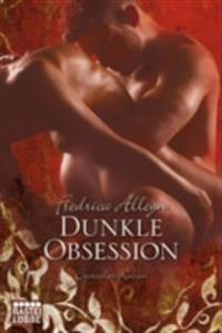 Dunkle Obsession