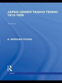 Japan Under Taisho Tenno