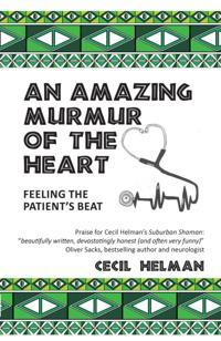 Amazing Murmur of the Heart