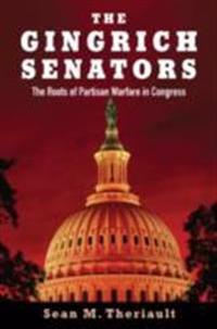 Gingrich Senators: The Roots of Partisan Warfare in Congress