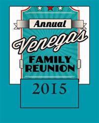 Venegas Family Reunion 2015
