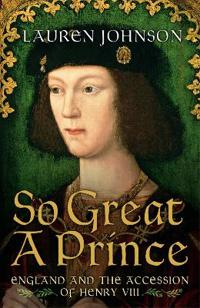 So great a prince - england in 1509