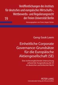 Einheitliche Corporate Governance-Grundsaetze fuer die Europaeische Aktiengesellschaft (SE)
