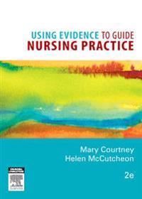 Using Evidence to Guide Bursing Practice 2nd Edition E-Book