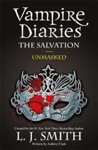 Vampire diaries: the salvation: unmasked - book 13