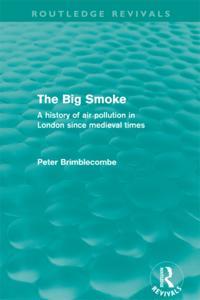 Big Smoke (Routledge Revivals)