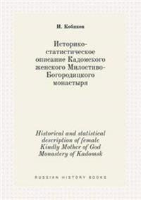 Historical and Statistical Description of Female Kindly Mother of God Monastery of Kadomsk