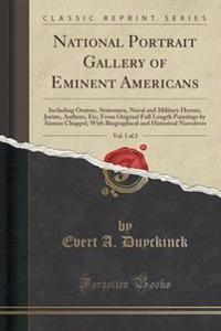 National Portrait Gallery of Eminent Americans, Vol. 1 of 2