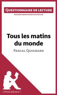 Tous les matins du monde de Pascal Quignard