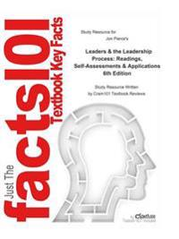 Leaders and the Leadership Process, Readings, Self-Assessments and Applications