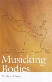 Musicking Bodies