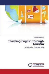 Teaching English Through Tourism