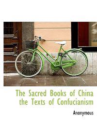 The Sacred Books of China the Texts of Confucianism
