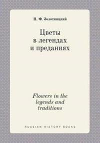 Flowers in the Legends and Traditions