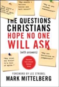 Questions Christians Hope No One Will Ask