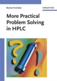 More Practical Problem Solving in HPLC