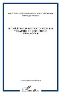 Theatre libre d'antoine et lestheatres