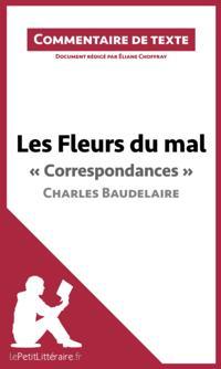 Les Fleurs du mal de Baudelaire -  Correspondances