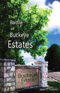 The Battle of Buckeye Estates