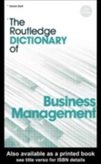 Routledge Dictionary of Business Management