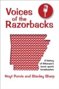 Voices of the Razorbacks