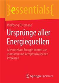 Urspr nge Aller Energiequellen