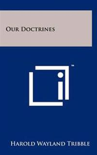 Our Doctrines