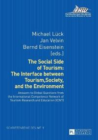 The Social Side of Tourism: The Interface between Tourism, Society, and the Environment