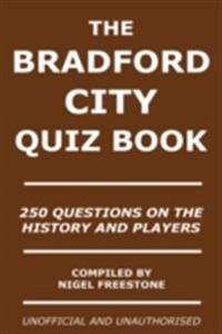 Bradford City Quiz Book