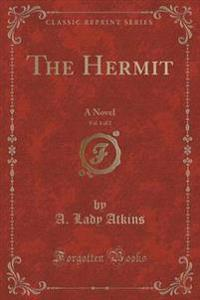 The Hermit, Vol. 1 of 2