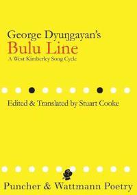 George Dyungayan's Bulu Line