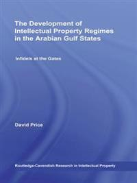 Development of Intellectual Property Regimes in the Arabian Gulf States
