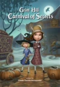Grim Hill: Carnival of Secrets