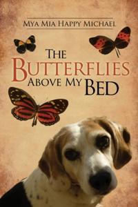 Butterflies Above My Bed