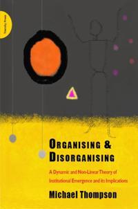 Organising and Disorganising