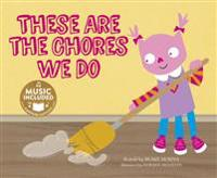 These Are the Chores We Do - Blake Hoena  Doreen Marts  Drew Temperante - böcker (9781632905260)     Bokhandel